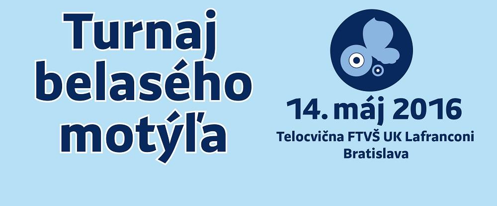 Turnaj belasého motýľa – Bratislava